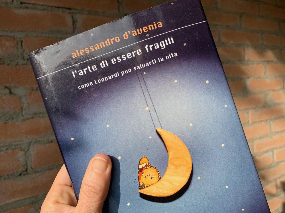 """""""L'arte di essere fragili"""" di Alessandro D'Avenia"""