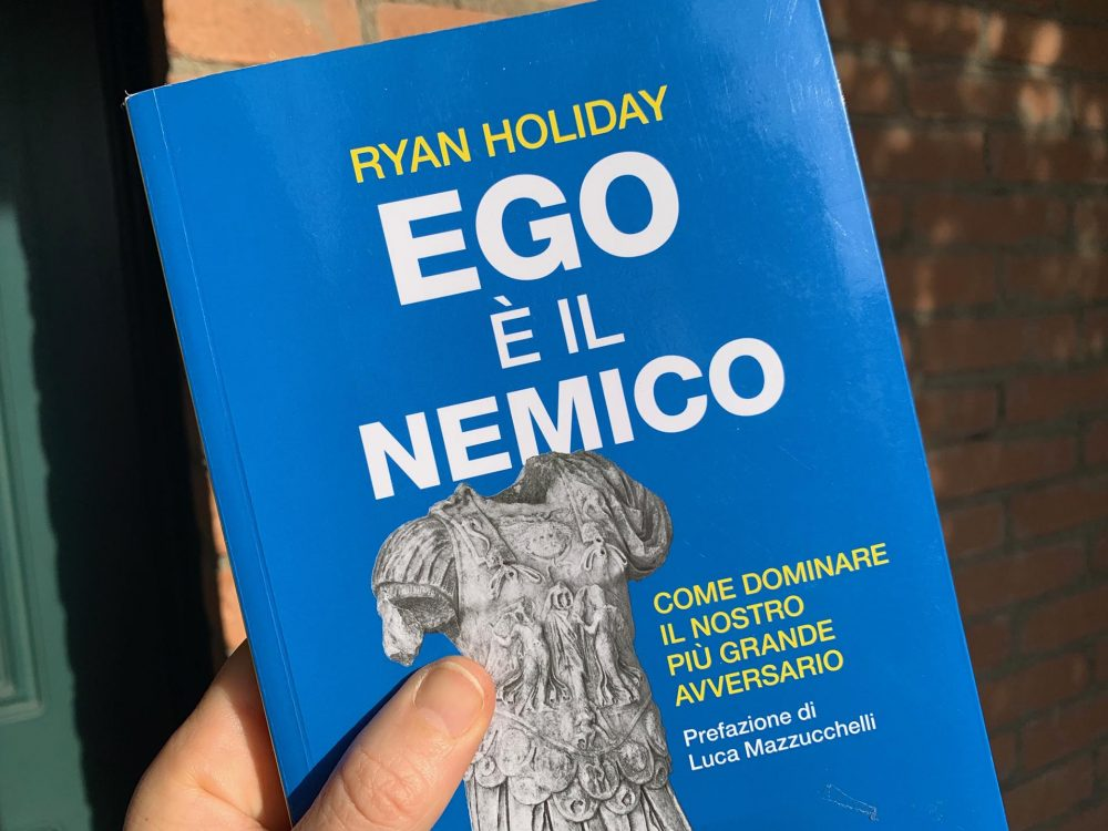 """Ego è il nemico"" di Ryan Holiday"