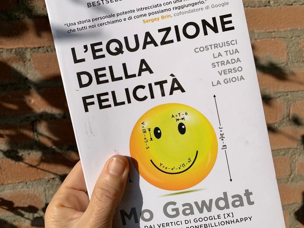 """""""L'equazione della felicità"""" di Mo Gawdat"""