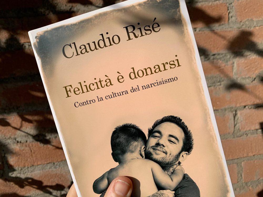 """""""Felicità è donarsi"""" di Claudio Risè"""