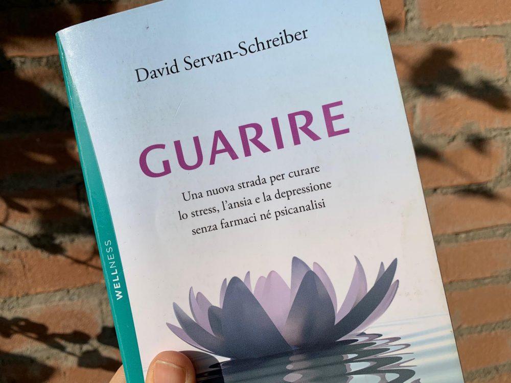 """Guarire"" di David Servan- Schreiber"