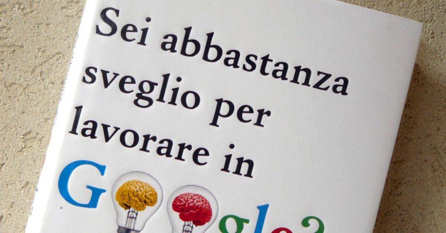 """""""Sei abbastanza sveglio per lavorare in Google?"""" di William Poundstone"""