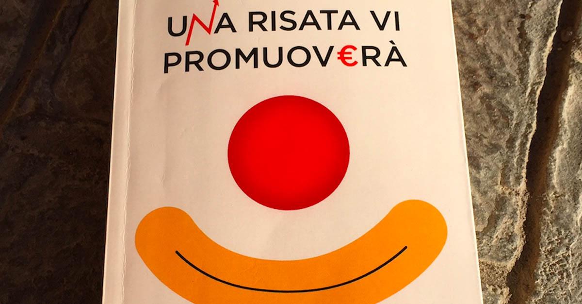 """""""Una risata vi promuoverà"""" di M. Andreone e R.Cerritelli"""