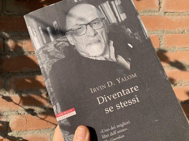 """Diventare se stessi"" di Irvim Yalom"