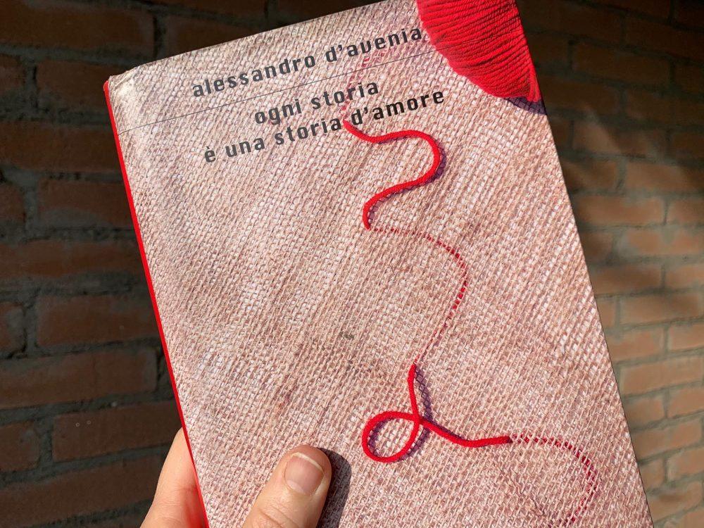 """Ogni storia è una storia d'amore"" di Alessandro D'Avenia"