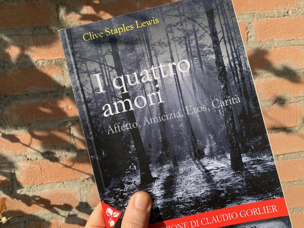 """""""I quattro amori"""" di Clive Staples Lewis"""