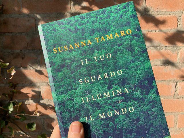 """""""Il tuo sguardo illumina il mondo"""" di Susanna Tamaro"""
